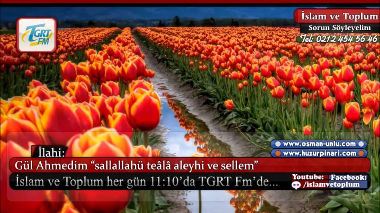Gül Ahmedim aleyhisselâm - Müziksiz İlahi
