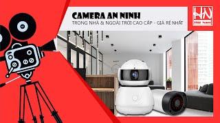 Camera an ninh cho gia đình loại nào tốt? Giá bao nhiêu?