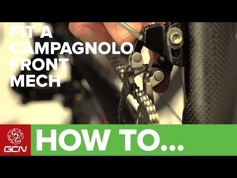 How To Fit A Campagnolo Front Mech