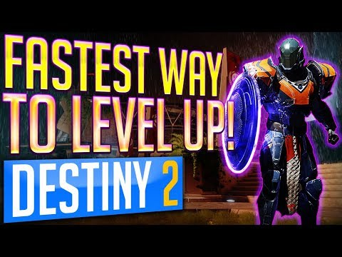 Fastest Way To LEVEL UP in Destiny 2 HIT MAX POWER LEVEL 300 FAST