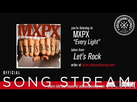 MxPx - Every Light