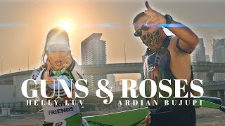 Helly Luv & Ardian Bujupi - GUNS & ROSES (prod. by Kostas K.)