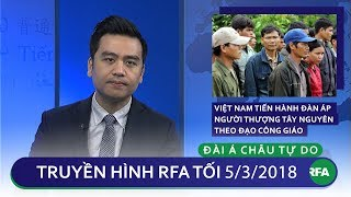 Tin tức thời sự : Việt Nam đàn áp người Thượng Tây Nguyên theo đạo Thiên Chúa