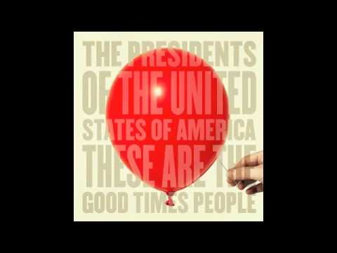 Presidents Of The United States Of America - So Lo So Hi