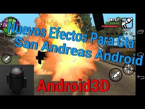 Nuevos Efectos Para Gta San Andreas Android//Android3D//Loquendo