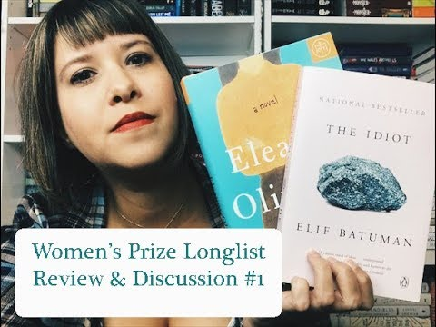 Women's Prize for Fiction 2018 | The Idiot & Eleanor Oliphant | Review & Discussion