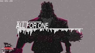My Hero Academia Trap Remix - All For One's Theme   (Musicality Remix)