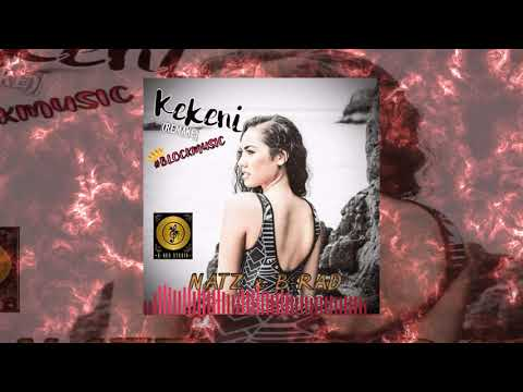 Natz x B-Rad - Kekeni (Remake)