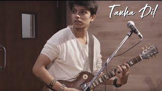 download lagu Tanha Dil  Shaan  Cover By The Mixtape gratis