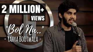 Bol Na | Yahya Bootwala | Fifty Shades Of Uth | Inspired By Zakir Khan's Poem | Hindi Spoken Word