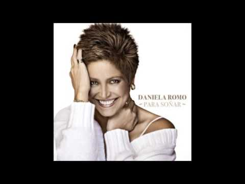 Daniela Romo Quiero Amanecer Con Alguien Para Soñar