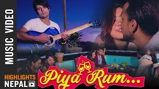 Piya Rum - New Nepali Pop Song 2017/2074 | Mani Kumar Lama