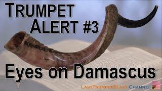 Alert: Eyes on Damascus
