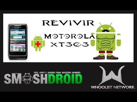 Revivir o DesBrickear Motorola XT303 [Fácil y Rápido]