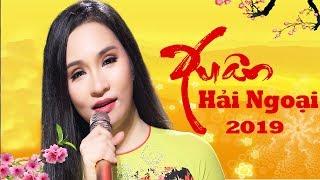 Nhạc Xuân Xưa Hải Ngoại 2019 - Nhạc Tết 2019 - LK Nhạc Xuân Trữ Tình Hay Nhất 2019
