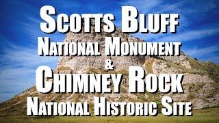 Scotts Bluff National Monument & Chimney Rock National Historic Site (Nebraska)