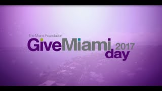 Give Miami Day 2017: Why will you give?