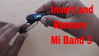 How to Insert and Remove the Mi Band 3