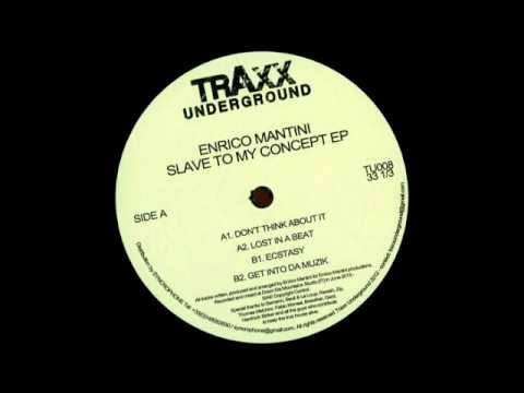 Enrico Mantini - Don't Think About It