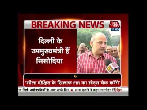 Will check status of FIR against Sheila Dikshit: Manish Sisodia