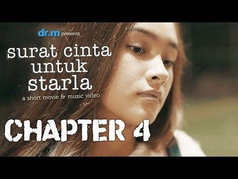 Surat Cinta Untuk Starla Short Movie - Chapter #4