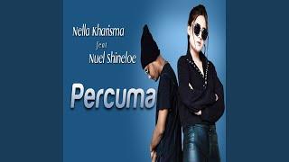 Percuma (feat. Nuel Shineloe)