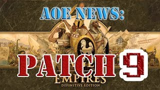Age of Empires 1: Definitive Edition Patch 9 | Balance Changes