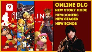 Super Smash Bros Ultimate | NEWCOMERS | NEW ECHOS | DLC Online Service + Accidental Rant