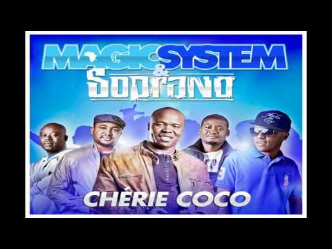 Magic System Ft Soprano Cherie Coco (2011) Exclu   ( Paroles )