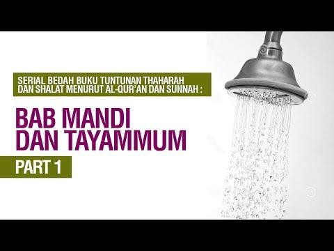 Hukum Wudhu Dan Mandi Sesi 1 - Ustadz Khairullah Anwar Luthfi
