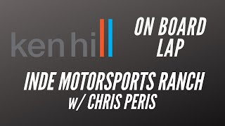 Ken Hill and Chris Peris at INDE Motorsports Ranch