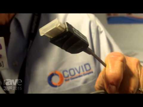 ISE 2015: Covid Introduces Composite of Copper Wire and Fiber HDMI Cable