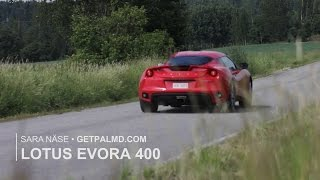 Lotus Evora 400 - a super car from Hethel