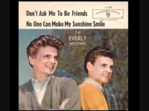 Everly Brothers - No One Can Make My Sunshine Smile