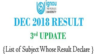 [3rd UPDATE] IGNOU DEC 2018 TERM END EXAM RESULT 3rd UPDATE RELEASED || CHECK YOUR RESULT