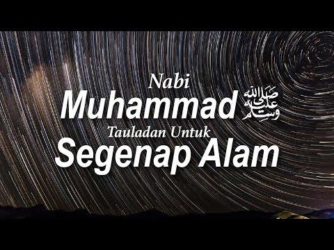 Nabi Muhammad Shallallahu 'Alaihi Wasallam Tauladan Untuk Segenap Alam #11 - Ustadz Khairullah