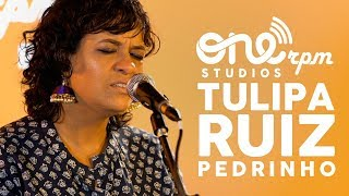 download musica Tulipa Ruiz - Pedrinho - ONErpm Showcase