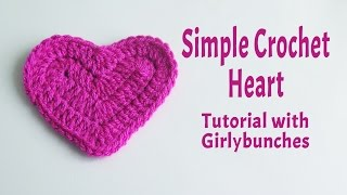 Simple Crochet Heart Tutorial | Girlybunches