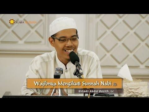 Pengajian Ramadhan: Wajibnya Mengikuti Sunnah - Ustadz Abdul Basith, Lc