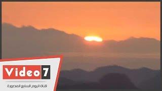 بالفيديو.. لحظة شروق الشمس من أعلى قمة جبلية بسانت كاترين