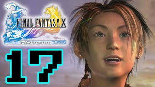Let's Play Final Fantasy X HD Remaster (PS3) Part 17 - Rikku Is Bae