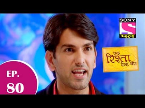 Ek Rishta Aisa Bhi - एक रिश्ता ऐसा भी - Episode 80 - 2nd December 2014 video