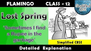 Lost Spring | Class 12 - Flamingo | Chapter 2 | Part 1 | Detailed Explanation