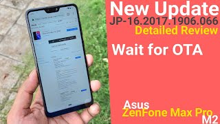 Zenfone Max Pro M2 JP 066 Wala Update My Style Detailed Review | Sudh Hindi
