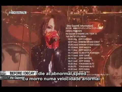 Download Lagu the GazettE - Before I Decay V-ROCK FESTIVAL [25.10.09] legendado PT BR MP3 Free
