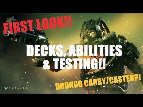 Drongo First Look!! Decks, Abilities, Strategies & MORE!! v42.3 Paragon Guide