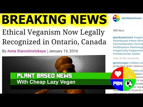 Ethical Veganism Now Legally Recognized in Ontario, Canada!