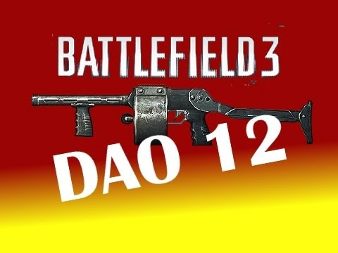 Chairman Dao! [BF3 Dao 12 Shotgun Gameplay]