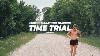 HALF MARATHON TIME TRIAL - Eugene Marathon Training: Final Episode