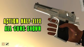 All Guns Shown - Action Half-Life 2